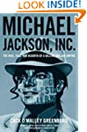 Michael Jackson, Inc.: The Rise, Fall...
