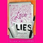 Love & Lies: Marisol's Story | Ellen Wittlinger