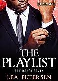 'The Playlist. Erotischer Roman' von 'Lea Petersen'