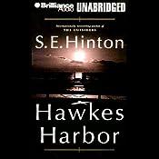 Hawkes Harbor | [S. E. Hinton]