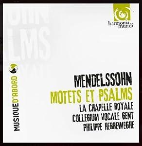 Mendelssohn : Motets et Psaumes ( coll. Musique d'abord )