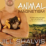 Animal Magnetism: Animal Magnetism Series, Book 1 | [Jill Shalvis]