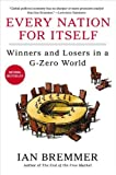 Image of Every Nation for Itself: Winners and Losers in a G-Zero World