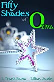 Fifty Shades of Ozma (The 50 Shades of Dorothy Trilogy)