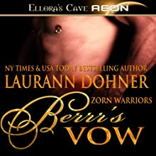 Berrr's Vow: Zorn Warriors, Book 4 Audiobook by Laurann Dohner Narrated by Simone Lewis