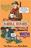 Frightful First World War and Woeful Second World War (Horrible Histories)