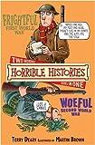 Frightful First World War and Woeful Second World War (Horrible Histories)