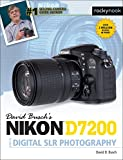 David Busch's Nikon D7200 help guide to Digital SLR photographer