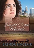 img - for A Bandit Creek Miracle book / textbook / text book