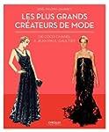 Les plus grands cr�ateurs de mode : D...