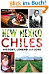 New Mexico Chiles: History, Legend an...