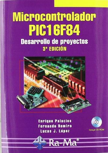 MICROCONTROLADOR PIC16F84 DESARROLLO DE PROYECTOS  descarga pdf epub mobi fb2