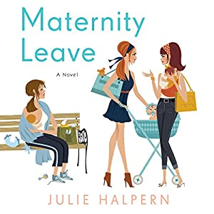 Maternity Leave Audiobook