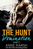 img - for The Hunt Part One: Domination: A Fantasy Paranormal Shifter Serial Romance book / textbook / text book