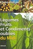 echange, troc François Couplan - Légumes, fruits et condiments oubliés du Midi