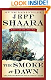 The Smoke at Dawn: A Novel of the Civil War (Civil War: 1861-1865, Western Theater series Book 3)