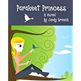Parakeet Princessby Jandy Branch