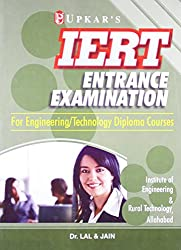 IERT Entrance Exam: Engineering/Technology Diploma Courses: For Engineering/Technology Diploma Courses