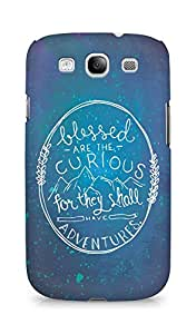 AMEZ Blessed are the curious Back Cover For Samsung Galaxy S3 Neo
