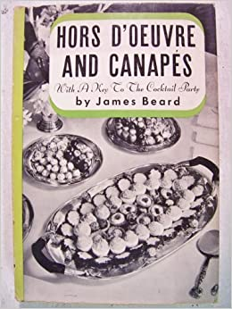 Hors d 39 oeuvre and canapes james beard books for Canape cookbook