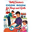 Betty Crocker's Cookbook for Boys and Girls: Facsimile Edition