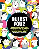img - for Qui est fou? (French Edition) book / textbook / text book