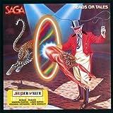 Heads or Tales by Saga (2003-02-04)