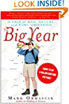 The Big Year: A Tale of Man, Nature,...