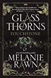 Glass Thorns (Glass Thorns 1)