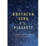 Northern Star: J.S. Plaskett (1865-1941)