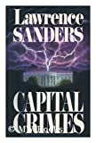 Capital Crimes (0399134263) by Sanders, Lawrence