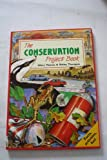 img - for The Conservation Project Book (Project Books) book / textbook / text book