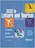 Gcse in Leisure & Tourism: Double Award