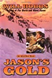 Jason's Gold (0380729148) by Hobbs, Will