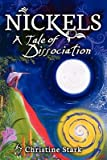 img - for Nickels: A Tale of Dissociation   [NICKELS] [Paperback] book / textbook / text book