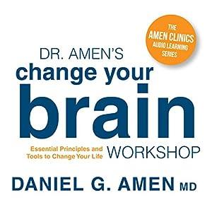 Dr. Amen's Change Your Brain Workshop Speech