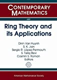 img - for Ring Theory and Its Applications: Ring Theory Session in Honor of T. Y. Lam on His 70th Birthday, 31st Ohio State-denison Mathematics Conference, May ... Ohio State Univer (Contemporary Mathematics) book / textbook / text book