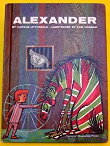Alexander by Harold Littledale and Tom Vroman