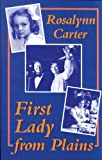 First Lady from Plains (1557283559) by Carter, Rosalynn