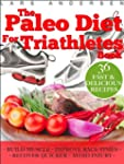 Paleo Diet for Triathletes: Delicious...