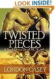 TWISTED PIECES (A Back Down Devil MC Novel)