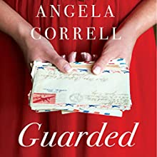 Guarded Audiobook by Angela Correll Narrated by Lisa Brown