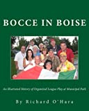Bocce in Boise: An Illustrated History of Organized League Play at Municipal Park