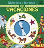 img - for Mis vacaciones (Divi rtete y aprende) book / textbook / text book
