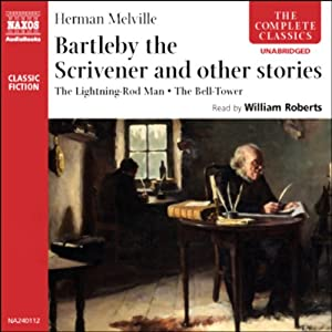 Bartleby the Scrivener and Other Stories Audiobook