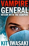 Intern With The Vampire (Vampire General)