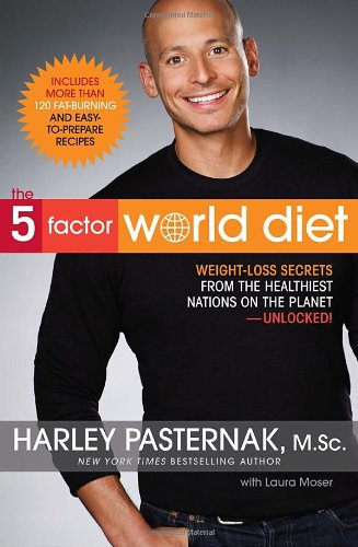 The 5-Factor World Diet by Harley Pasternak M.Sc., Laura Moser
