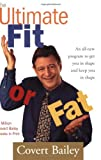 The Ultimate Fit or Fat (0618002049) by Bailey, Covert