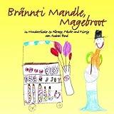 Songtexte von Andrew Bond - Brännti Mandle, Magebroot