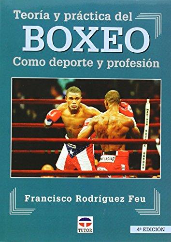 TEORIA Y PRACTICA DEL BOXEO